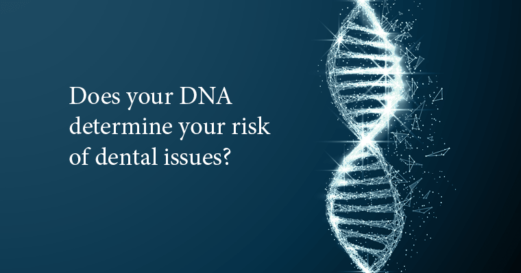 Link between Dental Issues and DNA