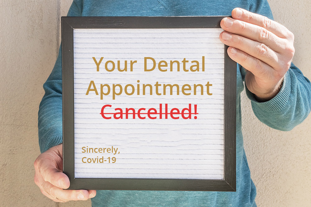 Teeth cleaning appointment cancelled due to covid